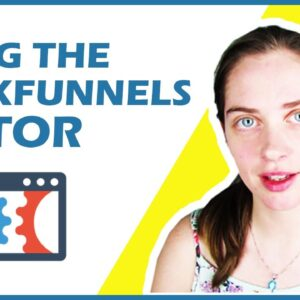What is Clickfunnels? How to Make Money With Sales Funnels Step-By-Step [Clickfunnels Editor!]