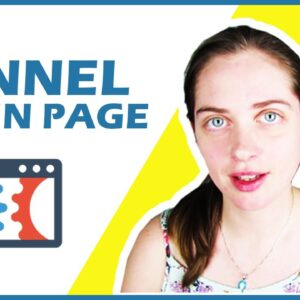 What is Clickfunnels? How to Make Money With Sales Funnels Step-By-Step [Building Out Optin Page!]