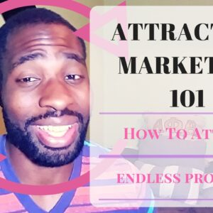 Attraction Marketing part 2