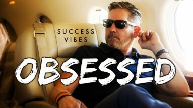 Grant Cardone - Obsessed | SUCCESS VIBES (Motivational Music)