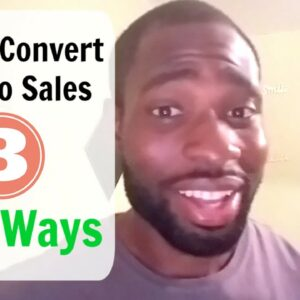 How To Convert Leads to Sales - 3 Methods to Boost Conversion Rates