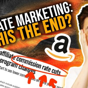 Is Amazon Affiliate Marketing DEAD? What's Next?