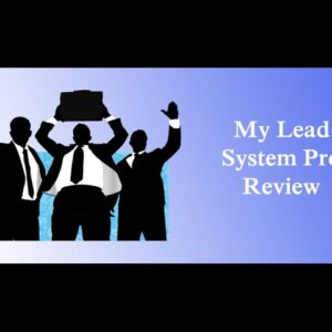 My Lead System Pro Review - Build Your Business Online!