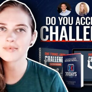 What is the One Funnel Away Challenge? 01 - Why I'm Taking the OFA Challenge by Clickfunnels