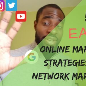 5 Online Marketing Strategies For Network Marketing - Tips For MLM Success
