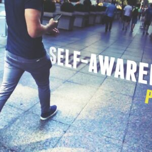 Self-Awareness Part 2: The Key to Success