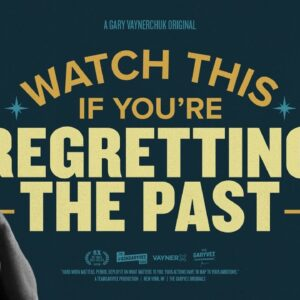Watch This If You're Regretting the Past | Gary Vaynerchuk Original Film
