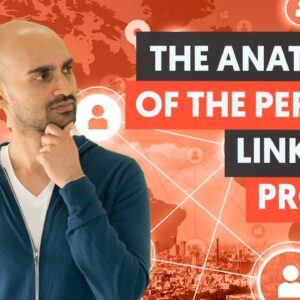Creating the Perfect LinkedIn Profile - Module 1 - Lesson 2 - LinkedIn Unlocked
