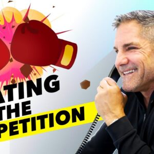 How to beat your competition - Grant Cardone