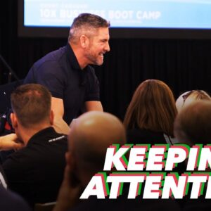 Keeping Attention - Grant Cardone