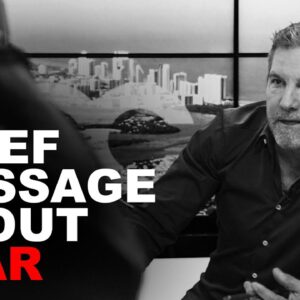 Brief message about Fear - Grant Cardone