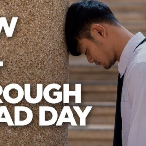 How To Get Through A Bad Day - Young Hustlers