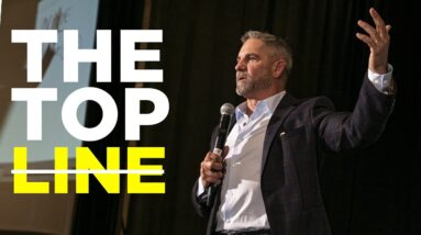 How to increase the Top line of Income - Grant Cardone
