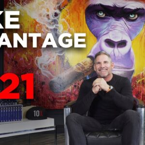 How to take advantage of 2021 - Grant Cardone