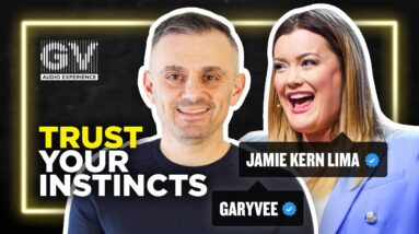 The Only Thing You Need To Listen to Is Your Gut Feeling | GaryVee Audio Experience: Jamie Kern Lima