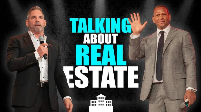 Alex Rodriguez and Grant Cardone Talks About Real Estate