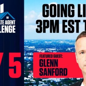 10X Real Estate Agent Challenge Day 5 - Live Session with Glenn Sanford