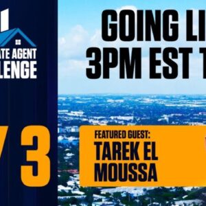 10X Real Estate Agent Challenge - Live Session with Tarek El Moussa