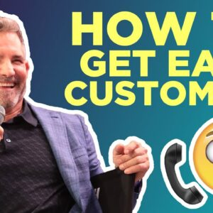 How to get easy customers - Grant Cardone