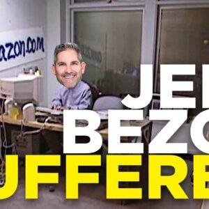Jeff Bezos suffered to prosper - Grant Cardone