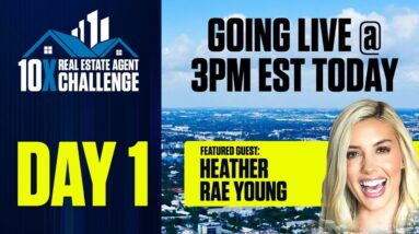 10X Real Estate Agent Challenge: Day 1 with Grant Cardone & Heather Rae Young