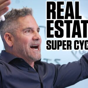 Real Estate is in a Super Cycle - Grant Cardone