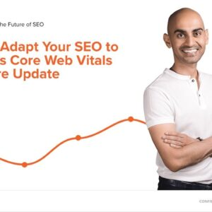 How to Adapt Your SEO to Google's Core Web Vitals and Core Update