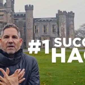 My BIGGEST Success HACK - Grant Cardone