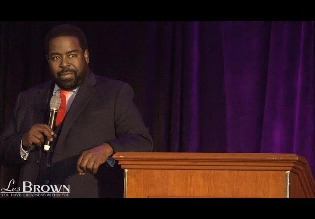 LIVE LIKE YOU MEAN BUSINESS - Les Brown