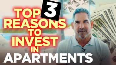 Top 3 reasons why you should invest in apartments - Grant Cardone