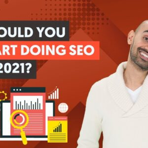 Is It Too Late to Start Doing SEO in 2021? (You May Not Like The Answer 😬)