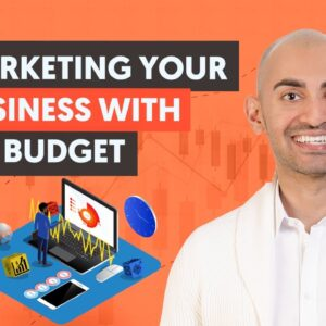 The Most Effective Ways to Market Your Business With No Budget