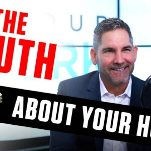 The Truth about your Home - Grant Cardone
