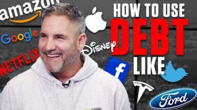How to use debt like Apple, Facebook, Blackstone - Grant Cardone