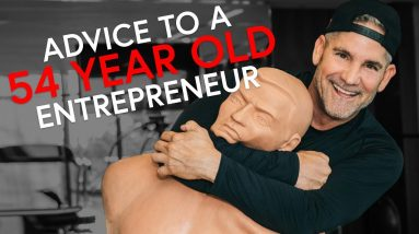 Advice to a 50 year old entrepreneurs - Grant Cardone