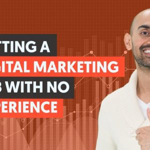 How To Get a Digital Marketing Job with No Experience