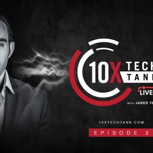 LIVE Tech Innovation with 10X Incubator and Jarrod Glandt