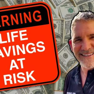 Your Life Savings is at RISK!!! - Grant Cardone